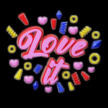 Love It 3D Illustration